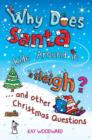 Why Does Santa Ride Around in a Sleigh? : . . . and Other Christmas Questions - eBook