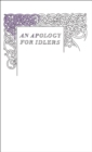 An Apology for Idlers - eBook