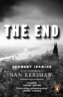 The End : Hitler's Germany, 1944-45 - eBook