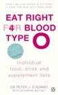 Eat Right for Blood Type O : Maximise your health with individual food, drink and supplement lists for your blood type - eBook