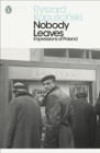 Nobody Leaves : Impressions of Poland - eBook