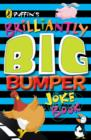 Puffin's Brilliantly Big Bumper Joke Book : An A-Z of Everything Funny! - eBook