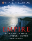 Empire : How Britain Made the Modern World - eAudiobook