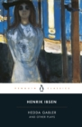 Hedda Gabler and Other Plays - eBook