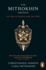 The Mitrokhin Archive : The KGB in Europe and the West - eBook