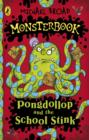 Monsterbook: Pongdollop and the School Stink : Pongdollop and the School Stink - eBook