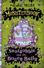 Monsterbook: Snotgobble and the Bogey Bully : Snotgobble and the Bogey Bully - eBook