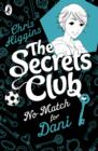 The Secrets Club: No Match for Dani - eBook