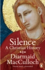 Silence : A Christian History - eBook