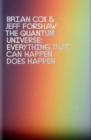 The Quantum Universe : Everything that can happen does happen - eBook