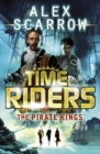 TimeRiders: The Pirate Kings (Book 7) - eBook