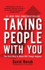 Taking People With You : The Only Way to Make Big Things Happen - eBook