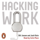 Hacking Work : Breaking Stupid Rules for Smart Results - eAudiobook