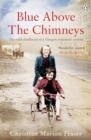 Blue Above the Chimneys - eBook