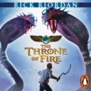 The Throne of Fire (The Kane Chronicles Book 2) : The Throne of Fire - eAudiobook