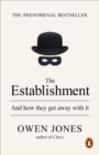 The Establishment : And how they get away with it - Book