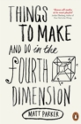 Things to Make and Do in the Fourth Dimension - Book
