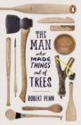 The Man Who Made Things Out of Trees - Book