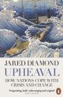 Upheaval : How Nations Cope with Crisis and Change - eBook