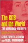 The Mitrokhin Archive II : The KGB in the World - eBook