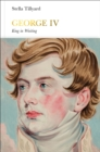 George IV (Penguin Monarchs) : King in Waiting - Book