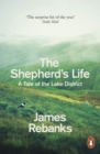 The Shepherd's Life : A Tale of the Lake District - eBook