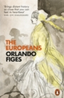 The Europeans : Three Lives and the Making of a Cosmopolitan Culture - Book
