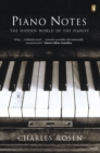 Piano Notes : The Hidden World of the Pianist - eBook