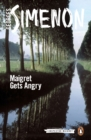 Maigret Gets Angry : Inspector Maigret #26 - eBook
