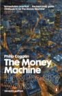 The Money Machine : How the City Works - Book