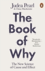The Book of Why : The New Science of Cause and Effect - Book