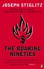 The Roaring Nineties : Why We're Paying the Price for the Greediest Decade in History - eBook