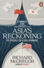 Asia's Reckoning : The Struggle for Global Dominance - Book
