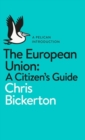 The European Union: A Citizen's Guide - Book