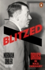 Blitzed : Drugs in Nazi Germany - Book