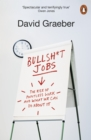 Bullshit Jobs : The Rise of Pointless Work, and What We Can Do About It - Book