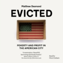 Evicted : Poverty and Profit in the American City - eAudiobook