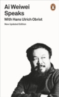 Ai Weiwei Speaks : with Hans Ulrich Obrist - Book