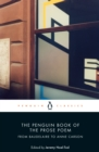 The Penguin Book of the Prose Poem : From Baudelaire to Anne Carson - Book