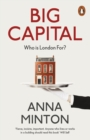 Big Capital : Who Is London For? - eBook