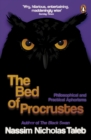 The Bed of Procrustes : Philosophical and Practical Aphorisms - Book