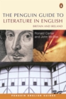 The Penguin Guide to Literature in English : Britain And Ireland - Book