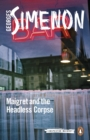 Maigret and the Headless Corpse : Inspector Maigret #47 - eBook