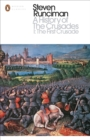 A History of the Crusades I : The First Crusade and the Foundation of the Kingdom of Jerusalem - Book