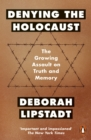 Denying the Holocaust : The Growing Assault On Truth And Memory - Book