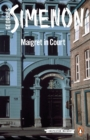 Maigret in Court : Inspector Maigret #55 - Book