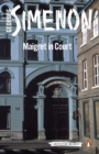 Maigret in Court : Inspector Maigret #55 - eBook
