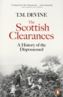 The Scottish Clearances : A History of the Dispossessed, 1600-1900 - Book