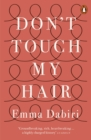 Don't Touch My Hair - eBook