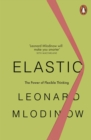 Elastic : The Power of Flexible Thinking - Book